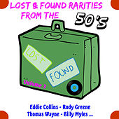 Lost & Found Rarities from the 50's , Vol.3 by Various Artists