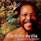 Martinho Da Vila, Do Brasil E Do Mundo by Martinho da Vila