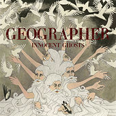 Innocent Ghosts by Geographer