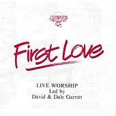 First Love by Scripture In Song