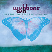 Reason To Believe von Wishbone Ash