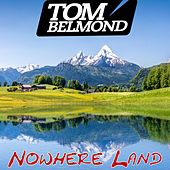 Nowhere Land de Tom Belmond