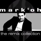 The Remix Collection von Mark Oh