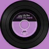 Settin' The Pace de John Coltrane