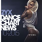 ZYX Dance Chart News 10/2015 by Various Artists