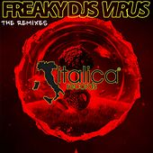 Virus (The Remixes) by Freaky DJ's