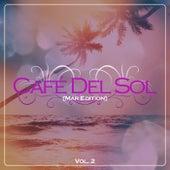 Café Del Sol (Mar Edition) Vol. 2 de Various Artists