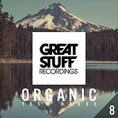 Organic Tech-House, Vol. 8 by Various Artists