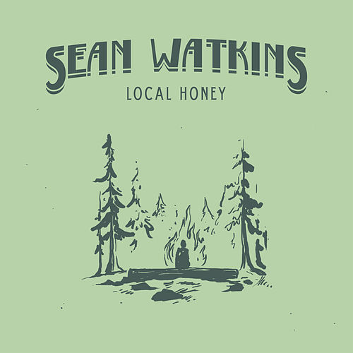 Local Honey by Sean Watkins