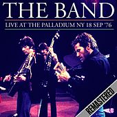 Live at the Palladium NY 18 SEP '76 - Remastered de The Band