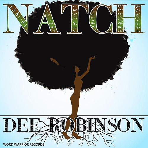 Natch by Dee Robinson