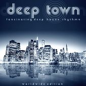 Deep Town (Fascinating Deep House Rhythms) de Various Artists