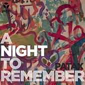 A Night To Remember by Patax
