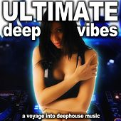 Ultimate Deep Vibes (A Voyage into Deephouse Vibes) by Various Artists