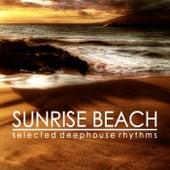 Sunrise Beach (Selected Deephouse Rhythms) de Various Artists