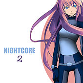 Nightcore, Vol. 2 von Various Artists