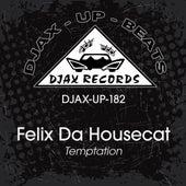 Temptation de Felix Da Housecat
