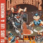 Djax-Break-Beatz Volume 5 by Lee & Meneater by Lee
