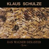 Das Wagner Desaster (Live) von Klaus Schulze