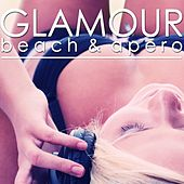 Glamour Beach & Apero de Various Artists