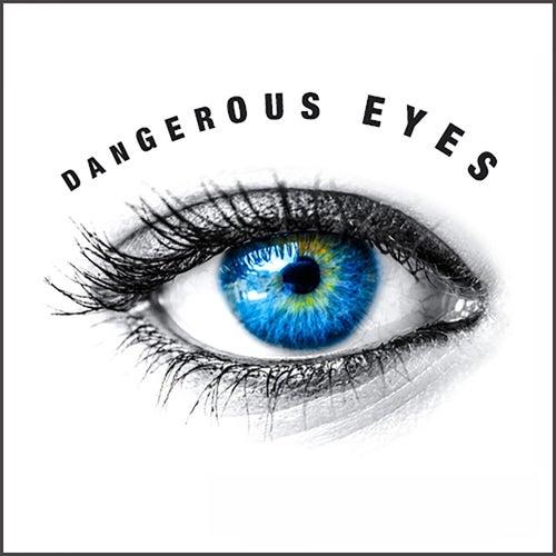 Dangerous Eyes by Edwin Holt