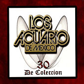 30 De Coleccion by Los Acuario De Mexico