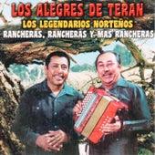 Rancheras Rancheras Y Mas Rancheras by Los Alegres de Teran