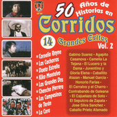50 Anos De Historias En Corridos, Vol. 2 by Various Artists