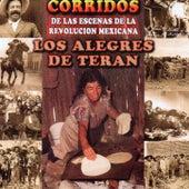 Corridos De Las Escenas De La Revolucion Mexicana by Los Alegres de Teran