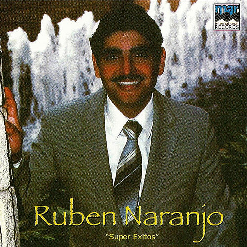 Super Exitos by Ruben Naranjo