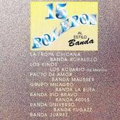 15 Boleros Al Estilo Banda by Various Artists