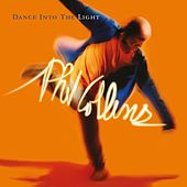 Dance Into The Light (Live) [2016 Remastered] by Phil Collins