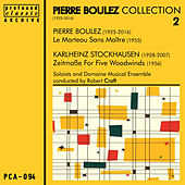 Pierre Boulez Collection, Vol. 2 de Robert Craft