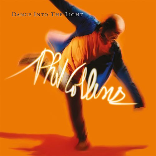 Dance Into The Light (Deluxe Edition) von Phil Collins