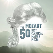 Mozart - The 50 Best Classical Masterpieces di Various Artists