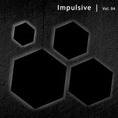 Impulsive, Vol. 4 by Various Artists