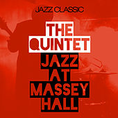 Jazz At Massey Hall de The Quintet