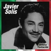 Señora Tentación de Javier Solis