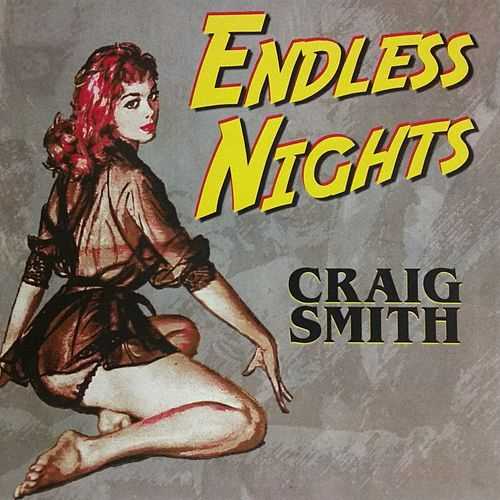 Endless Nights - EP by Craig Smith