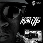 Run Up - Single by Bounty Killer