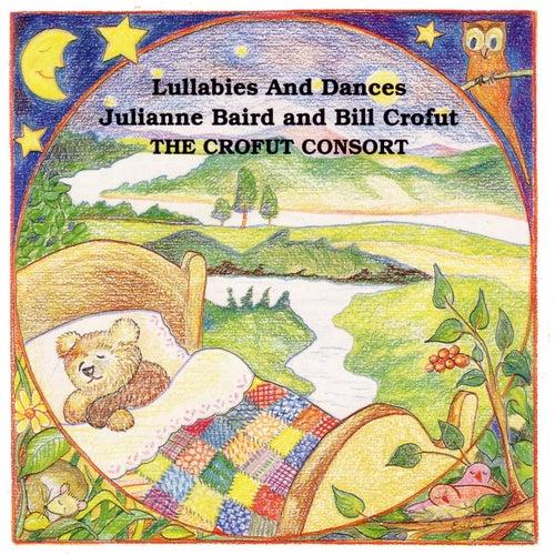 Lullabies & Dances by Bill Crofut