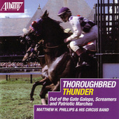 Thoroughbred Thunder de Matthew Phillips Circus Band