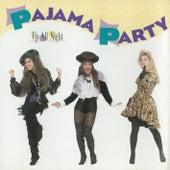 Up All Night de Pajama Party