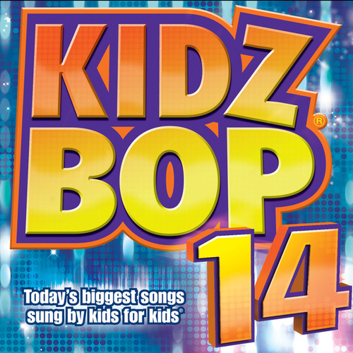 Kidz Bop 14 by KIDZ BOP Kids