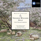 Vaughan Williams & Holst: Choral Folksong Arrangements by Various Artists