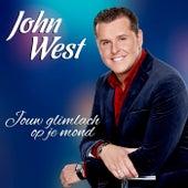 Jouw Glimlach Op Je Mond van John West