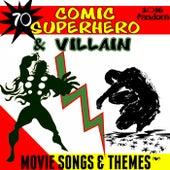 70 Comic Superhero & Villain Movie Songs & Themes (2016 Fandom) de Fandom