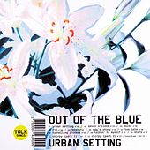 Urban Setting by Out Of The Blue