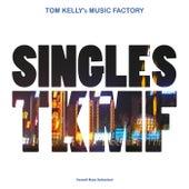 Singles TKFM by Tom Kelly's Music Factory