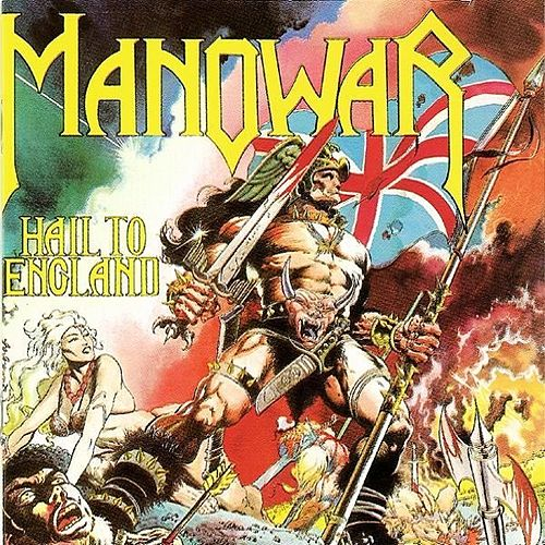 Hail To England by Manowar